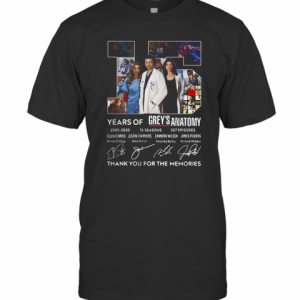 15 Years Of Grey'S Atomy 2005 2020 Thank You For The Memories Signature T-Shirt