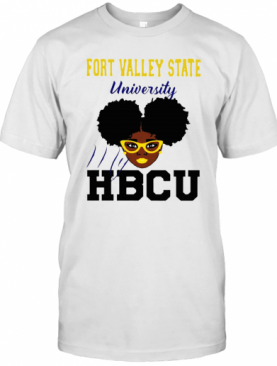 Black Girl Fort Valley State University My HBCU T-Shirt