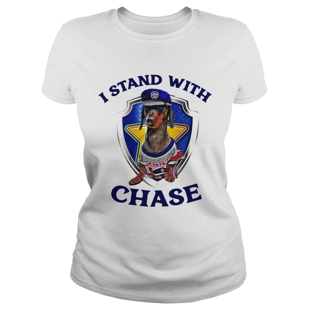 Dachshund I Stand With Chase Classic Ladies