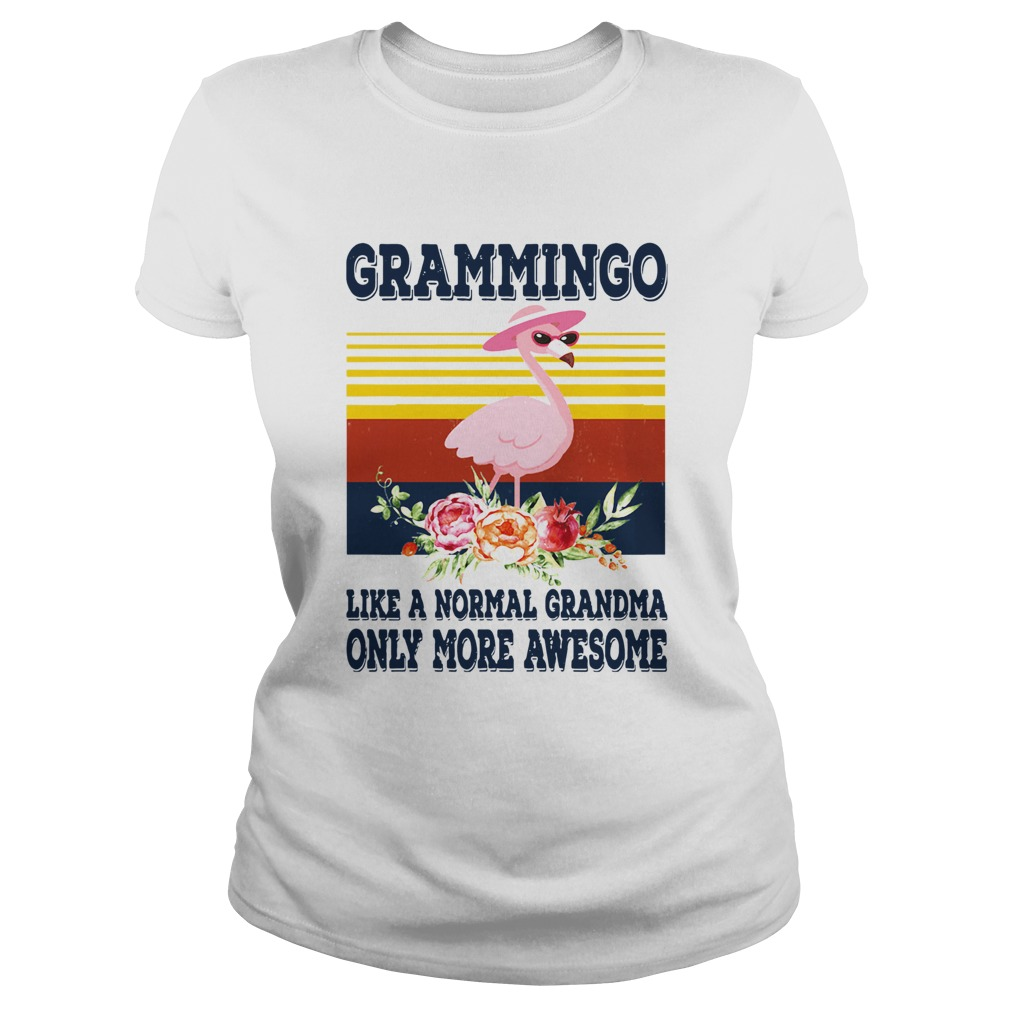 Grammingo Like A Normal Grandma Only More Awesome Vintage Classic Ladies