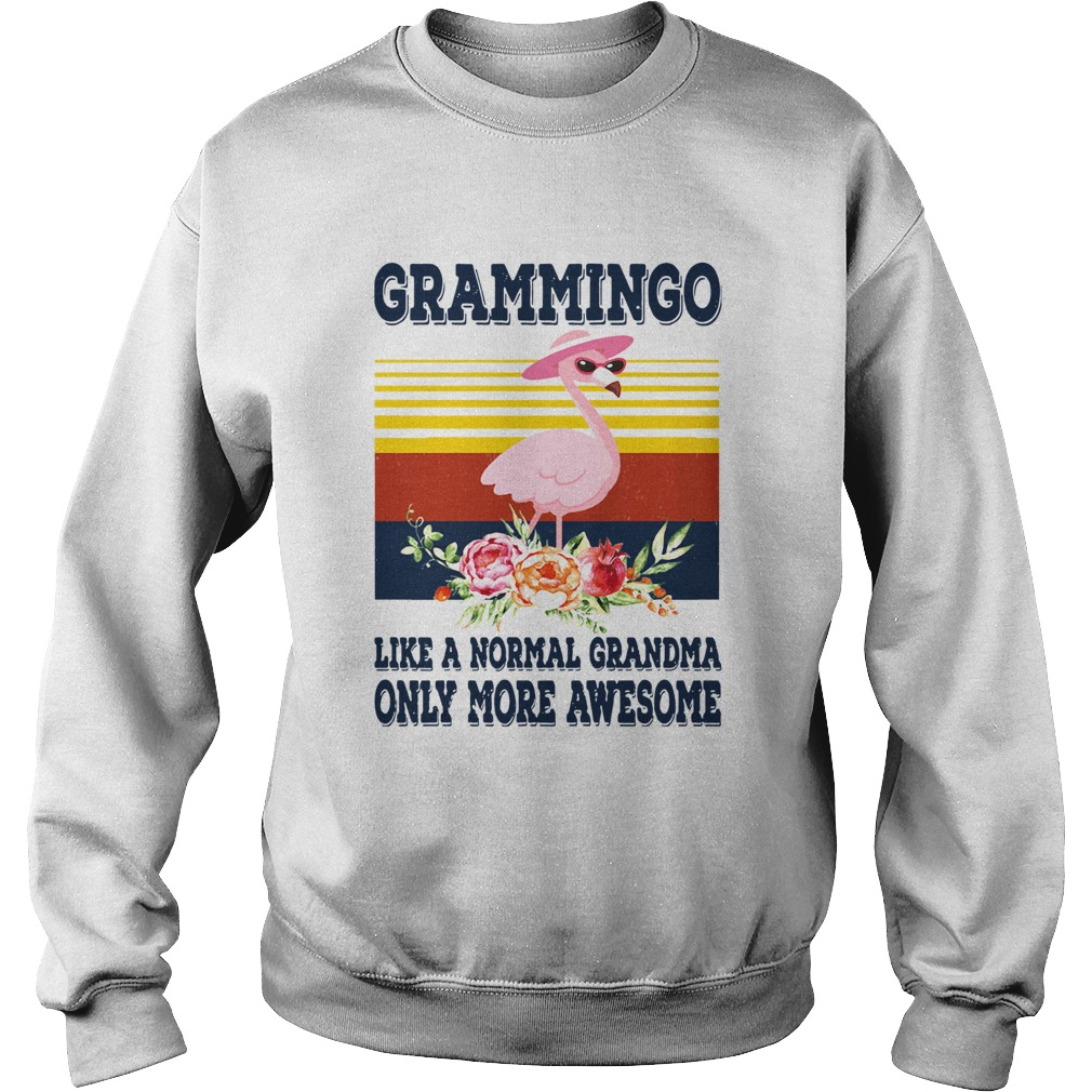 Grammingo Like A Normal Grandma Only More Awesome Vintage Sweatshirt
