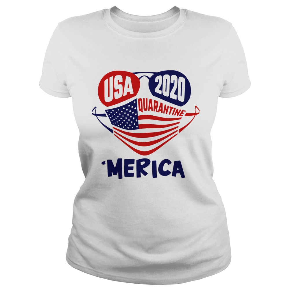 USA 2020 4th Of July Merica Quarantine Classic Ladies