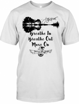 Breathe In Breathe Out Move On Jimmy Buffett Keep Rolling No Matter Your Age Signature T-Shirt