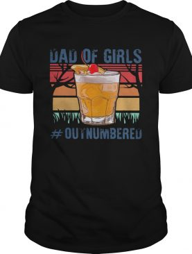 Dad Of Girls Outnumbered Cup Vintage Retro shirt