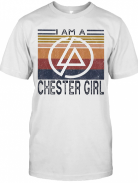 I Am A Chester Girl Vintage Retro T-Shirt