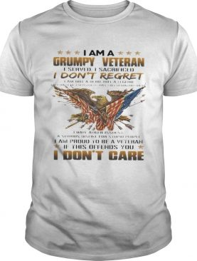 I am a grumpy veteran I dont regret I am proud to be a veteran if this offends you I dont care sh
