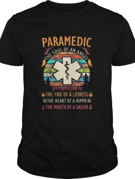 Paramedic the soul of an angel the fire of a lioness the heart of a hipple the mouth of a sailor vi
