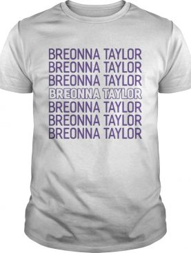 Say Her Name Justice for Breonna Taylor shirt