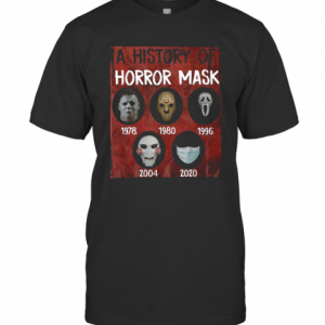 A History Of Horror Mask 1978 2020 T-Shirt
