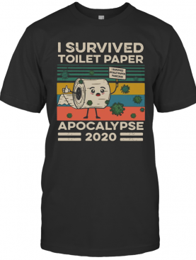 I Survived The Great Toilet Paper Apocalypse 2020 Vintage T-Shirt