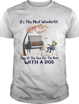 Its The Most Wonderful Time Of The Year For The Beer With A Dog shirt