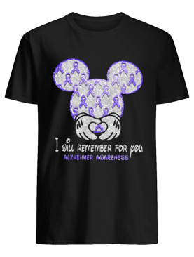 Mickey Mouse I Will Remember For You Alzheimer Awareness shirt