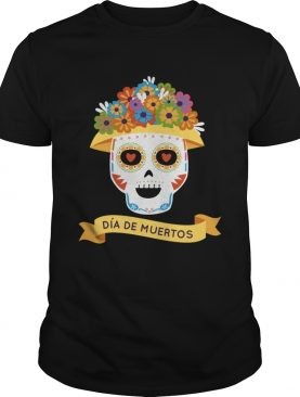 Official Sugar Skull Day Of Dead Dia De Muertos shirt