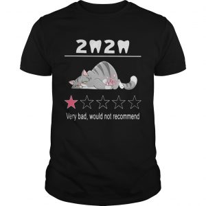 2020 one star rating very bad would not recommend teeth cat halloween shirt