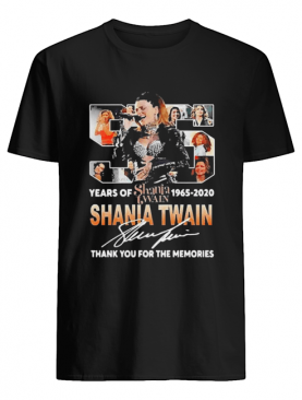 55 Years Of Shania Twain 1965 2020 Thank You For The Memories Signature shirt