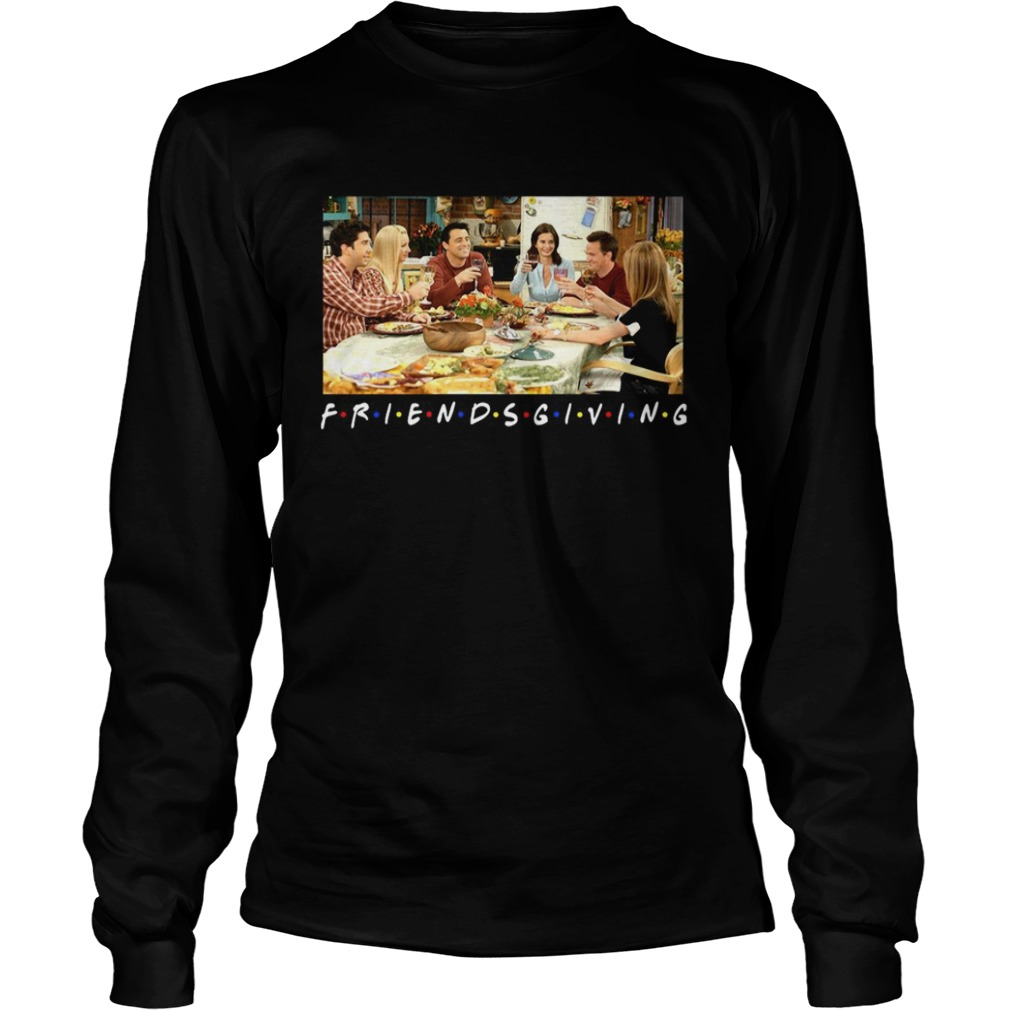 Friendsgiving Friends Tv Show  Long Sleeve