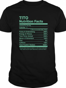 Tito Nutrition Facts Name Family shirt