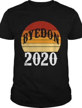 Bye don 2020 byedon funny joe biden vintage retro shirt