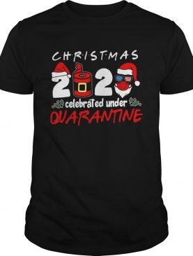 Christmas 2020 Celebrated Under Quarantine shirt
