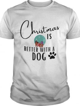 Christmas If Better With A Dog Paw shirt