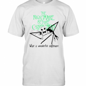 Jack Skellington The Nightmare Before Christmas What A Wonderful Nightmare T-Shirt