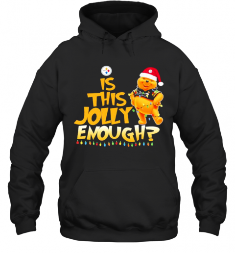 Pooh Is This Jolly Enough Pittsburgh Steelers T-Shirt Unisex Hoodie