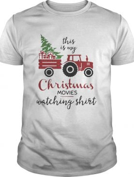 Truck This Is My Christmas Movies Watching shirt