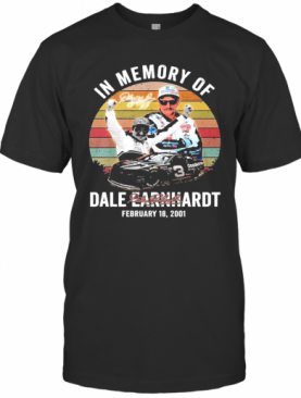 In Memory Of Dale Earnhardt February 18 2001 Vintage Signature T-Shirt