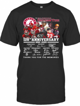 The Alabama Crimson Tide 128Th Anniversary 1892 2020 Thank You For The Memories Signatures T-Shirt